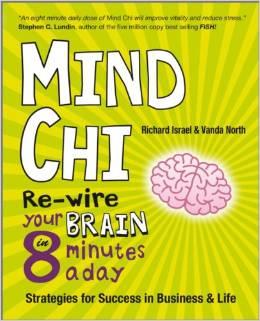 MindChi - Rewire Your Brain by Richard Israel and Vanda North